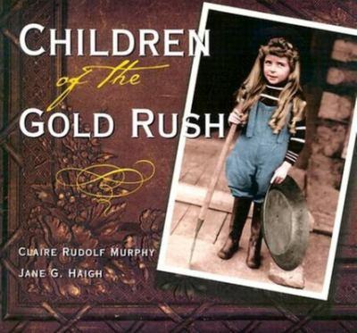 Children of the Gold Rush 9780882405483