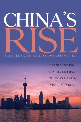 China's Rise: Challenges and Opportunities 9780881324341