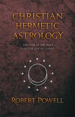 Christian Hermetic Astrology 9780880104616