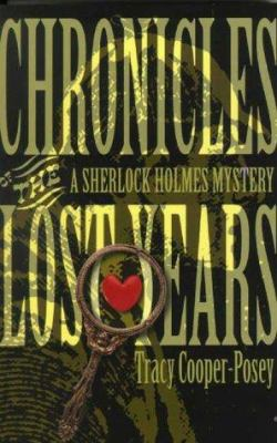 Chronicles of the Lost Years: A Sherlock Holmes Mystery 9780888012418