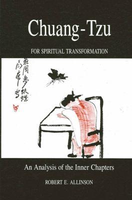 Chuang-Tzu for Spiritual Transformation