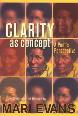 Clarity as Concept: A Poet's Perspective 9780883782316