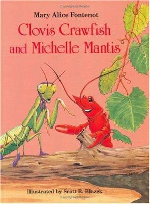 Clovis Crawfish and Michelle Mantis 9780882897301