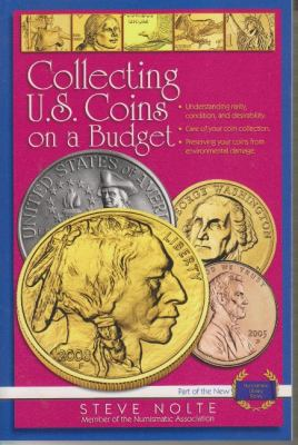 Collecting U.S. Coins on a Budget 9780883911662