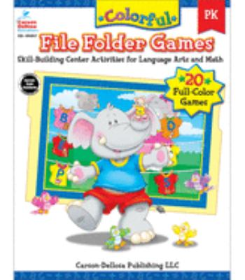 Colorful File Folder Games Grade PK: Skill-Building Center Activities for Language Arts and Math 9780887242687