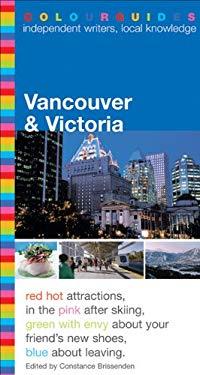 Colourguide: Vancouver & Victoria 9780887807640
