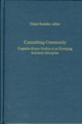 Committing Community: Carpatho-Rusyn Studies as an Emerging Scholarly Discipline 9780880336451