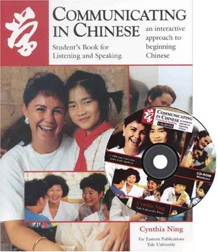 Communicating in Chinese: Listening and Speaking: Student's Book for Listening and Speaking 9780887101755