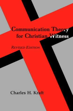 Communication Theory for Christian Witness 9780883447635