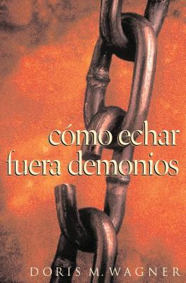 Como Echar Fuera Demonios 9780881136050