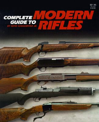 Complete Guide to Modern Rifles 9780883172216