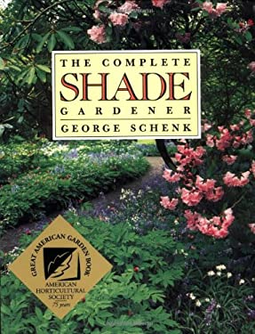 Complete Shade Gardener 9780881925340
