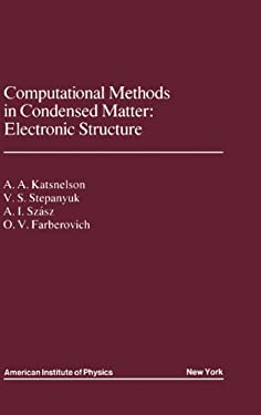Computational Methods in Condensed Matter: Electronic Structure 9780883188651