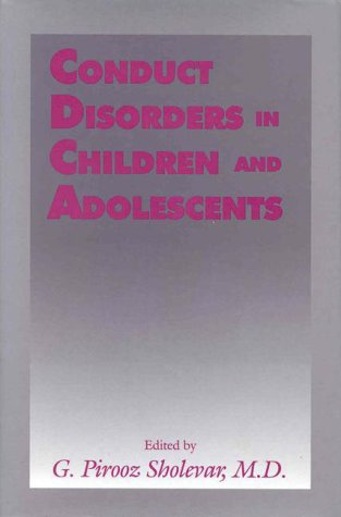 Conduct Disorders in Children and Adolescents 9780880485173