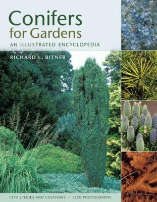 Conifers for Gardens: An Illustrated Encyclopedia 9780881928303