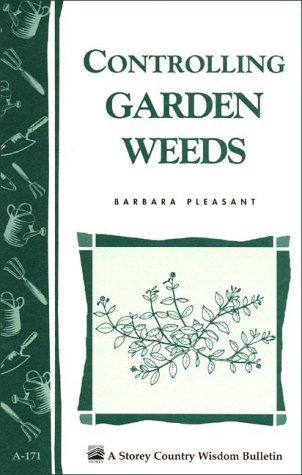 Controlling Garden Weeds 9780882667195