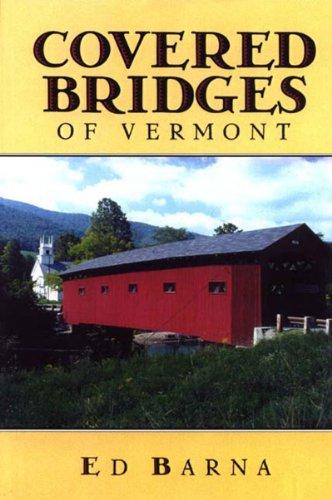 Covered Bridges of Vermont 9780881503739