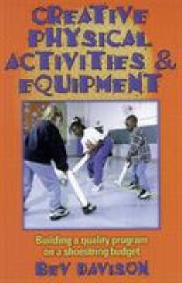 Creative Physical Activities & Equipment 9780880117791