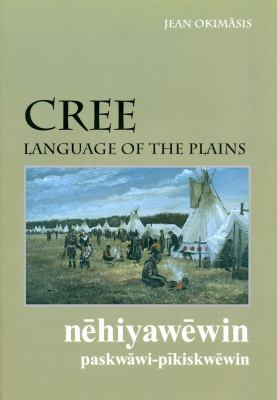 Cree: Language of the Plains 9780889771550