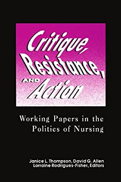Critique, Resistance, & Action: Working Papers in Politics 9780887375637