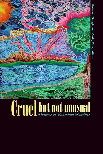 Cruel But Not Unusual: Violence in Canadian Families 9780889204034