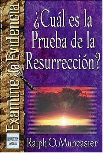 Cual Es La Prueba de La Resurreccion? 9780881136630