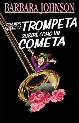 Cuando Suene la Trompeta Subire Como un Cometa 9780881135817