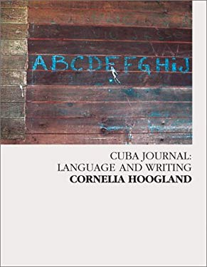 Cuba Journal: Language and Writing 9780887533853
