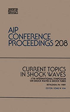 Current Topics in Shock Waves 9780883187760