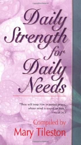 Daily Strength for Daily Needs 9780883684726