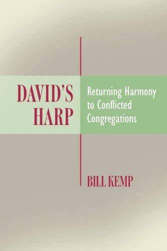 David's Harp: Returning Harmony to Conflicted Congregations 9780881775303