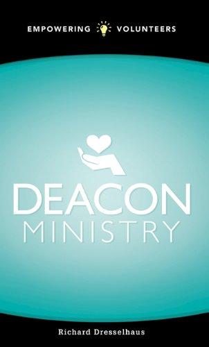 Deacon Ministry: Empowering Volunteers 9780882438511