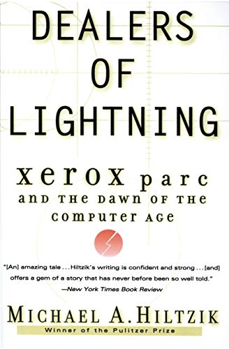 Dealers of Lightning: Xerox Parc and the Dawn of the Computer Age 9780887309892
