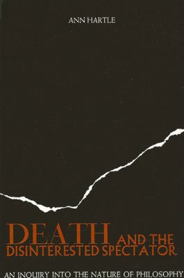 Death and the Disinterested Spectator 9780887062841
