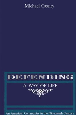 Defending a Way of Life