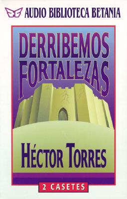 Derribemos Fortalezas = Breaking Stongholds 9780881132755