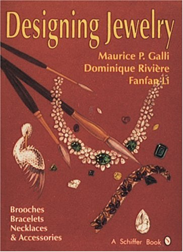 Designing Jewelry: Brooches, Bracelets, Necklaces & Accessories 9780887406317