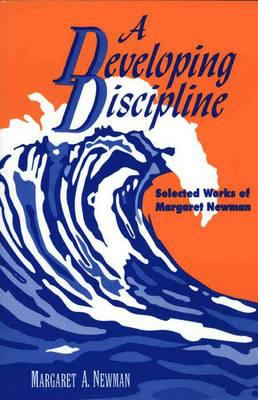 Developing Discipline: Selected Works of Margaret Newman 9780887376382