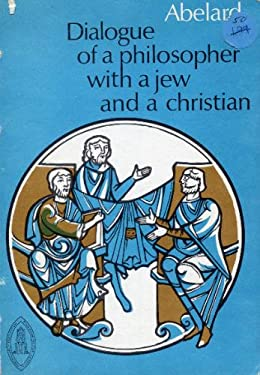 Dialogue of a Philosopher with a Jew and a Christian 9780888442697