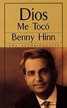 Dios Me Toco: Una Autobiografia = He Touched Me 9780881135671