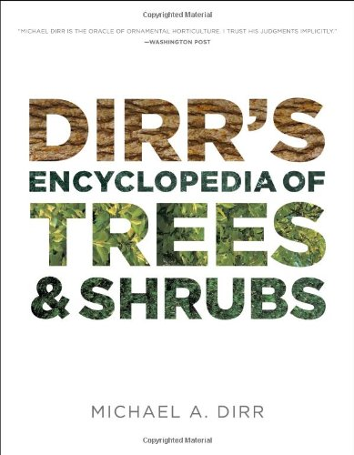 Dirr's Encyclopedia of Trees and Shrubs 9780881929010