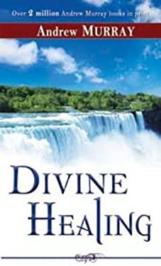 Divine Healing 9780883681121