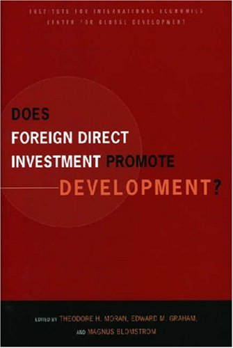 Does FDI Promote Development?: New Methods, Outcomes and Policy Approaches 9780881323818
