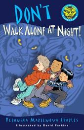 Don't Walk Alone at Night! 3986022