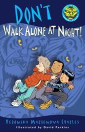 Don't Walk Alone at Night! 3986022
