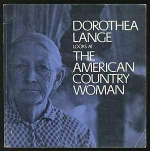 Dorothea Lange Looks at - Newhall, Beaumont / Lange, Dorothea