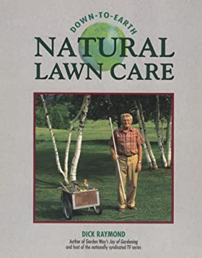 Down-To-Earth Natural Lawn Care 9780882668109