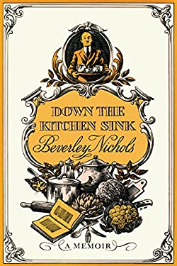 Down the Kitchen Sink 9780881928044