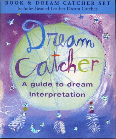 Dream Catcher: A Guide to Dream Interpretation [With Leather Dream Catcher] 9780880881838