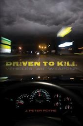 Driven to Kill: Vehicles as Weapons 3989521